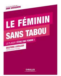 Féminin sans tabous livre
