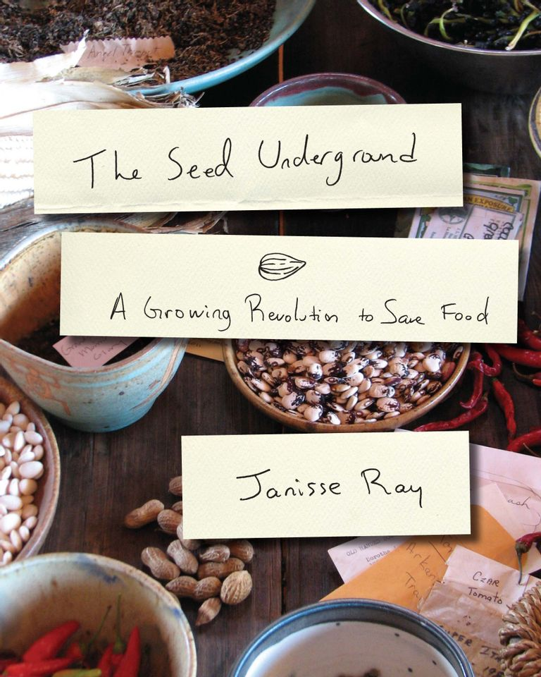 The Seed Underground Janisse Ray