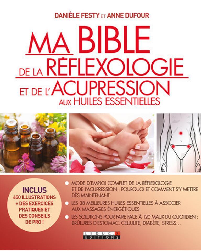 ma bible de la réflexologie et de l'acupression danièle festy