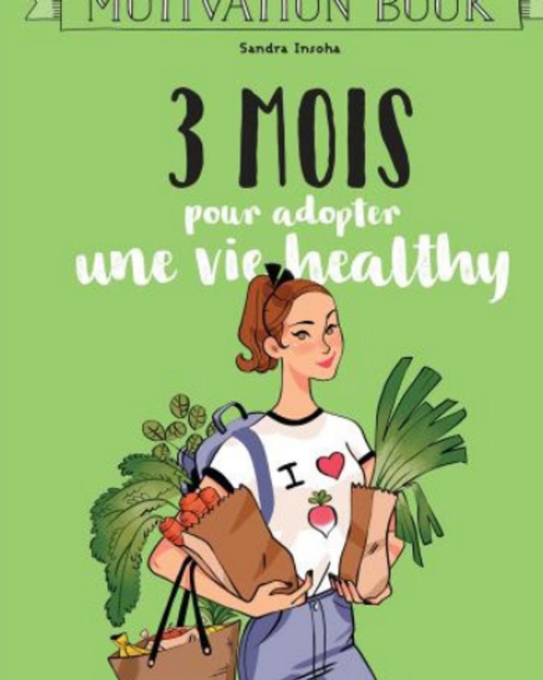 3 mois pour adopter une vie healthy