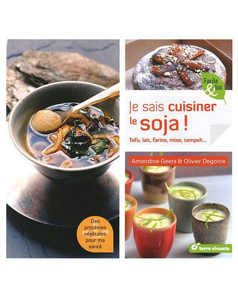 Je sais cuisiner le soja !