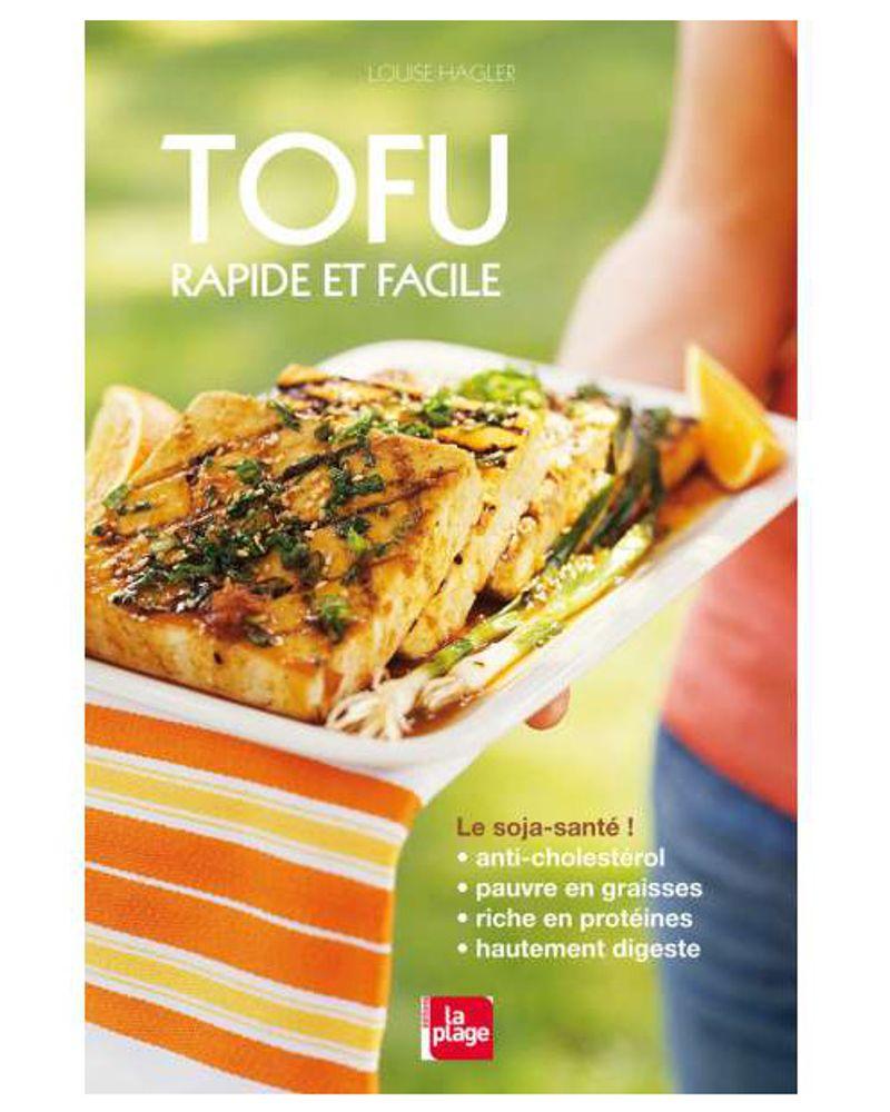 Tofu, rapide et facile
