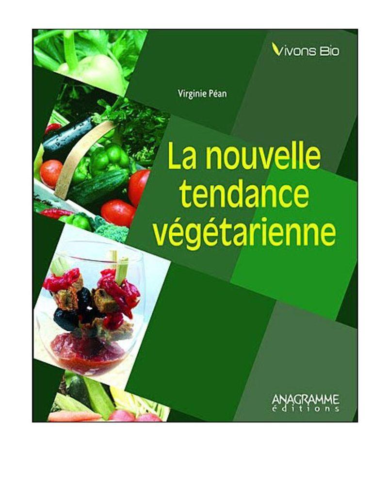 La nouvelle tendance végétarienne
