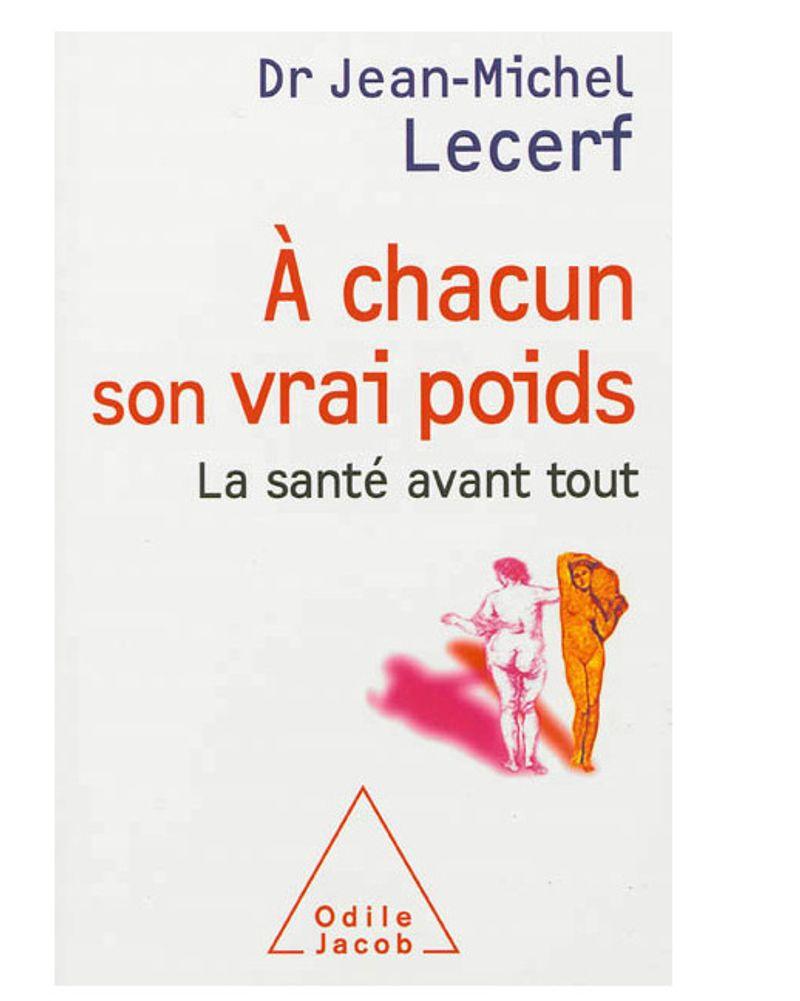 """""""A chacun son poids"""" du Dr Jean-Michel Lecerf"""