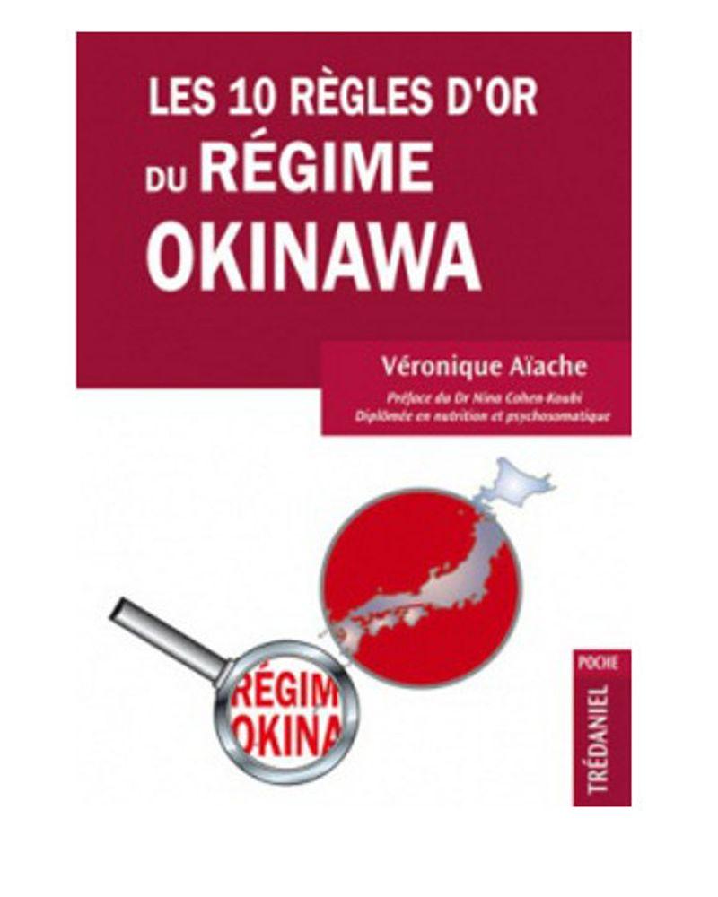 """""""Les 10 règles d'or du régime d'Okinawa"""" de Véronique Aïache"""