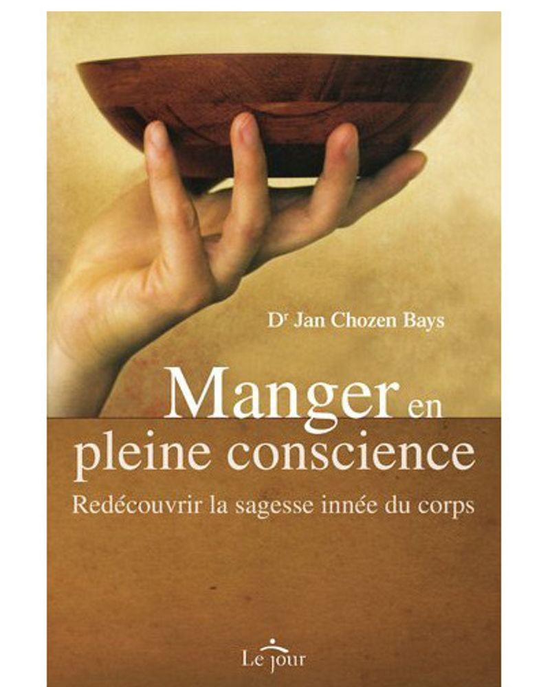 """Manger en pleine conscience"" de Jan Chozen Bays"