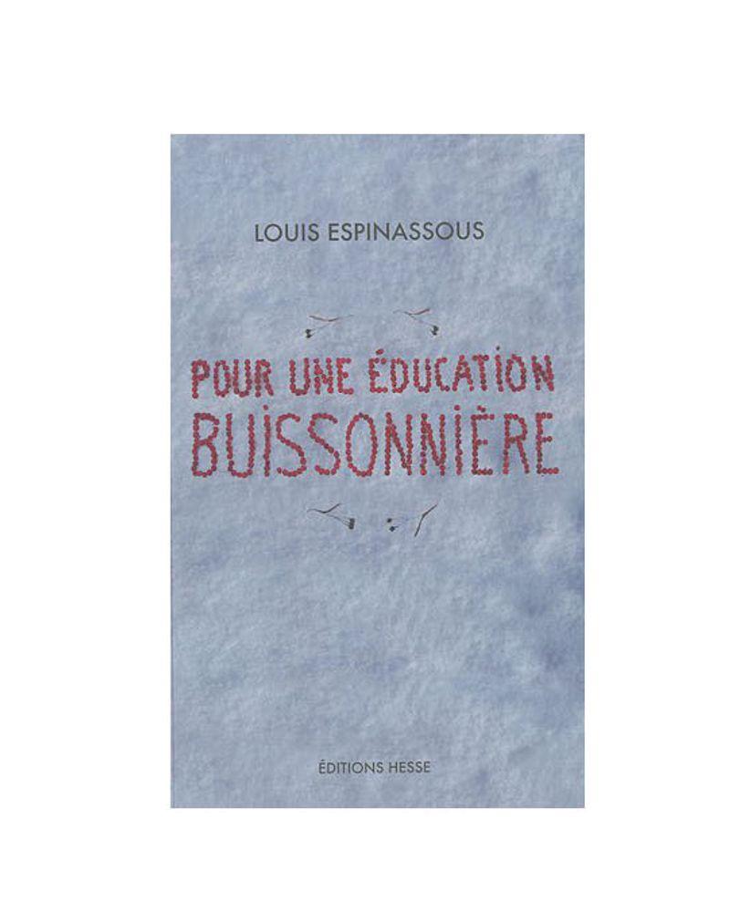 Pour une éducation buissonnière de Louis Espinassous