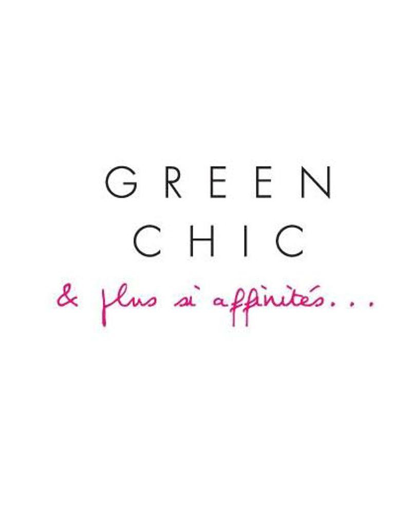 Green chic et plus si affinités