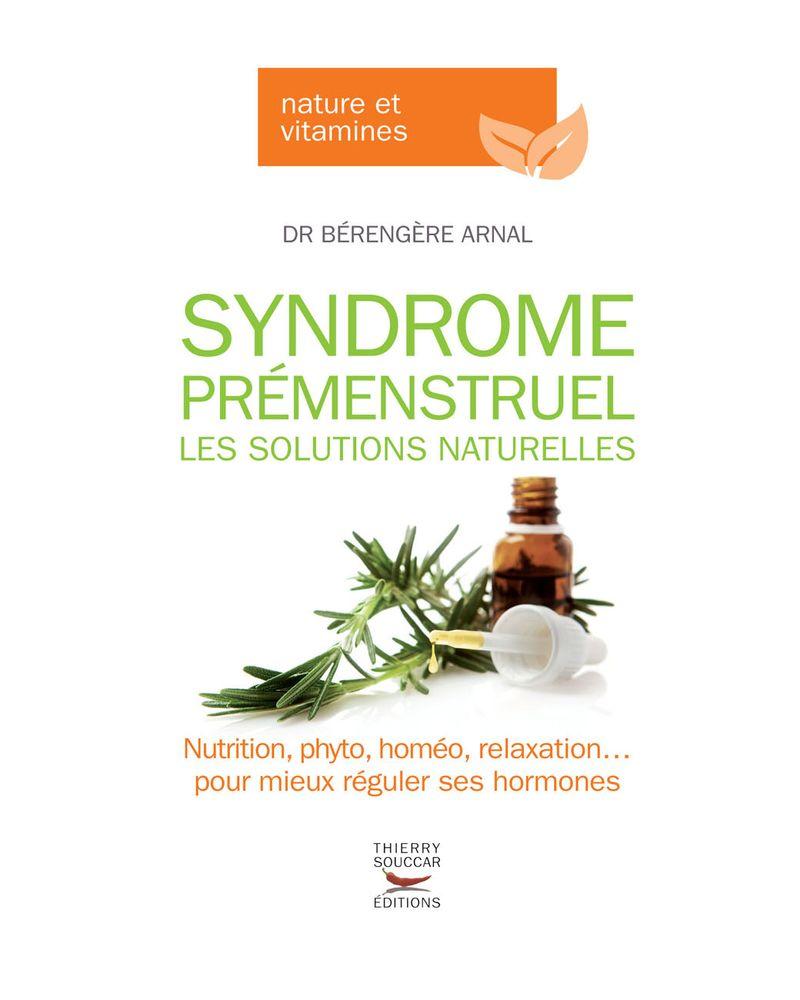syndrome menstruel solutions naturelles berengere arnal