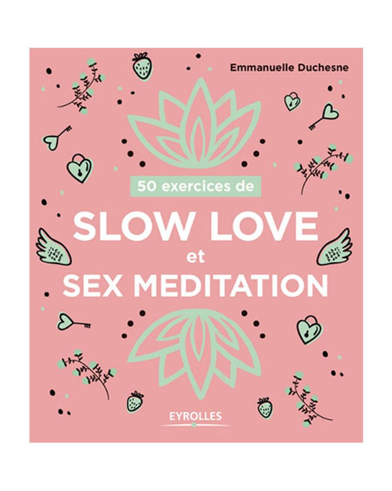 Slow love et sex meditation