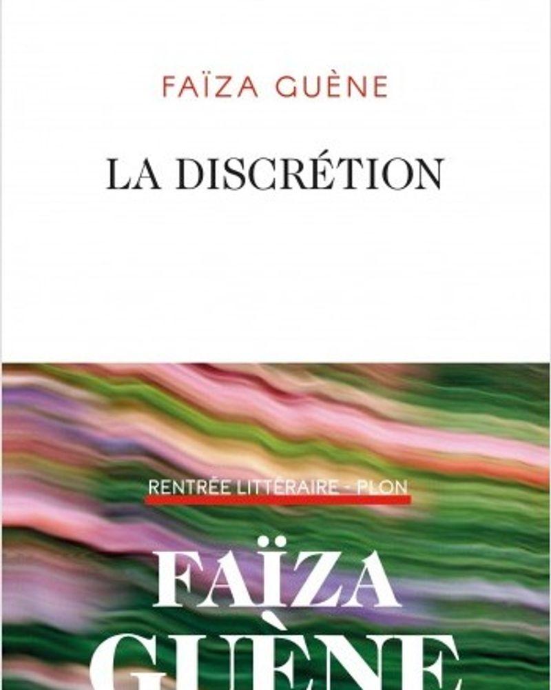 La discrétion, Faïza Guène, Plon