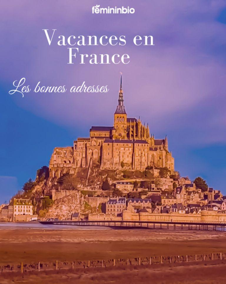 Vacances en France : les bons plans