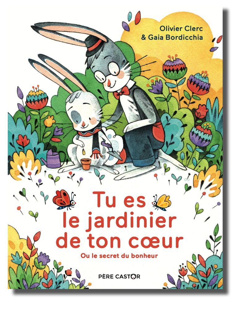 Livre Tu es le jardinier de ton coeur Olivier Clerc