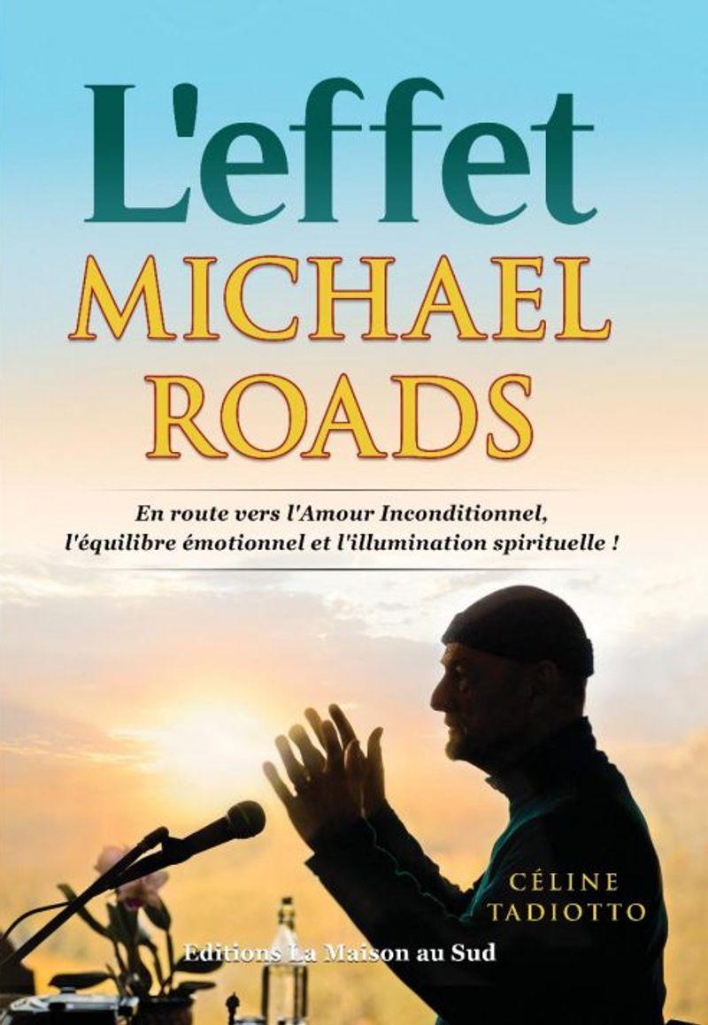 L'effet Michael Roads - Céline Tadiotto