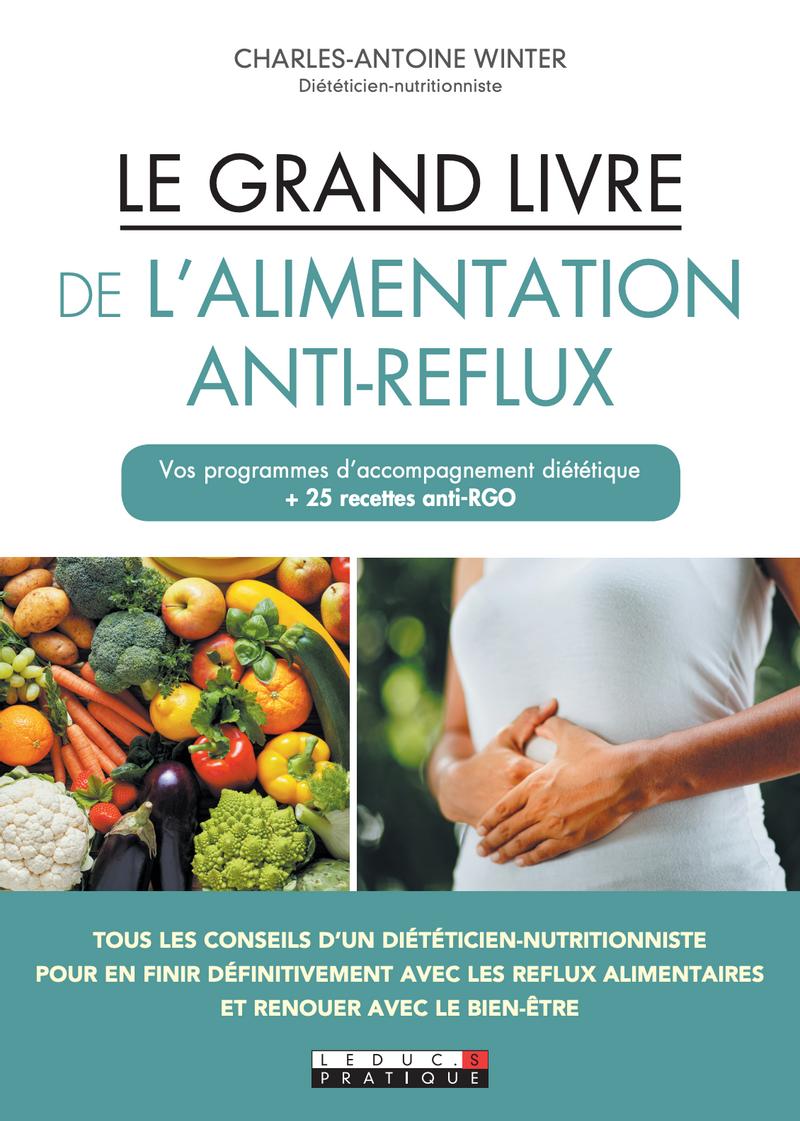 Le grand livre de l'alimentation anti-reflux, CA Winter