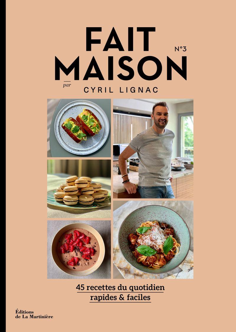 Fait Maison n°3 - Cyril Lignac