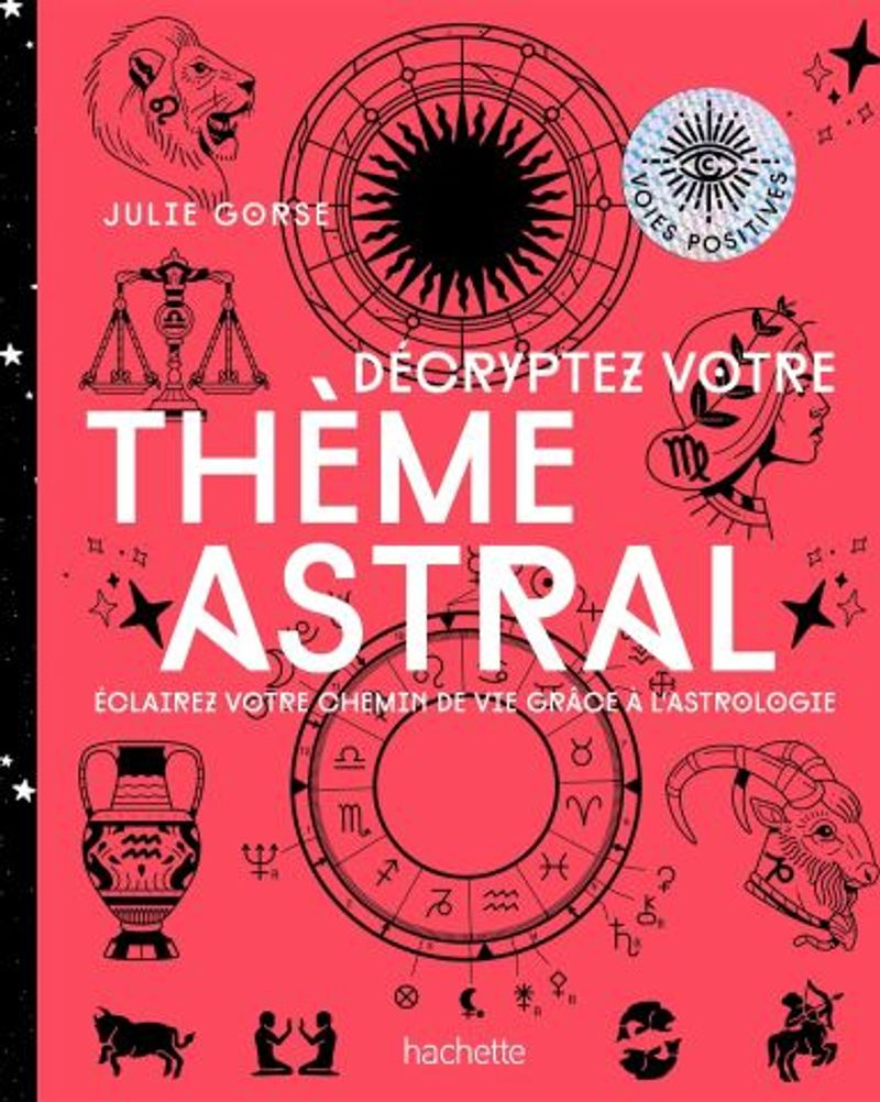 Décyptez votre thème astral Julie Gorse Hachette
