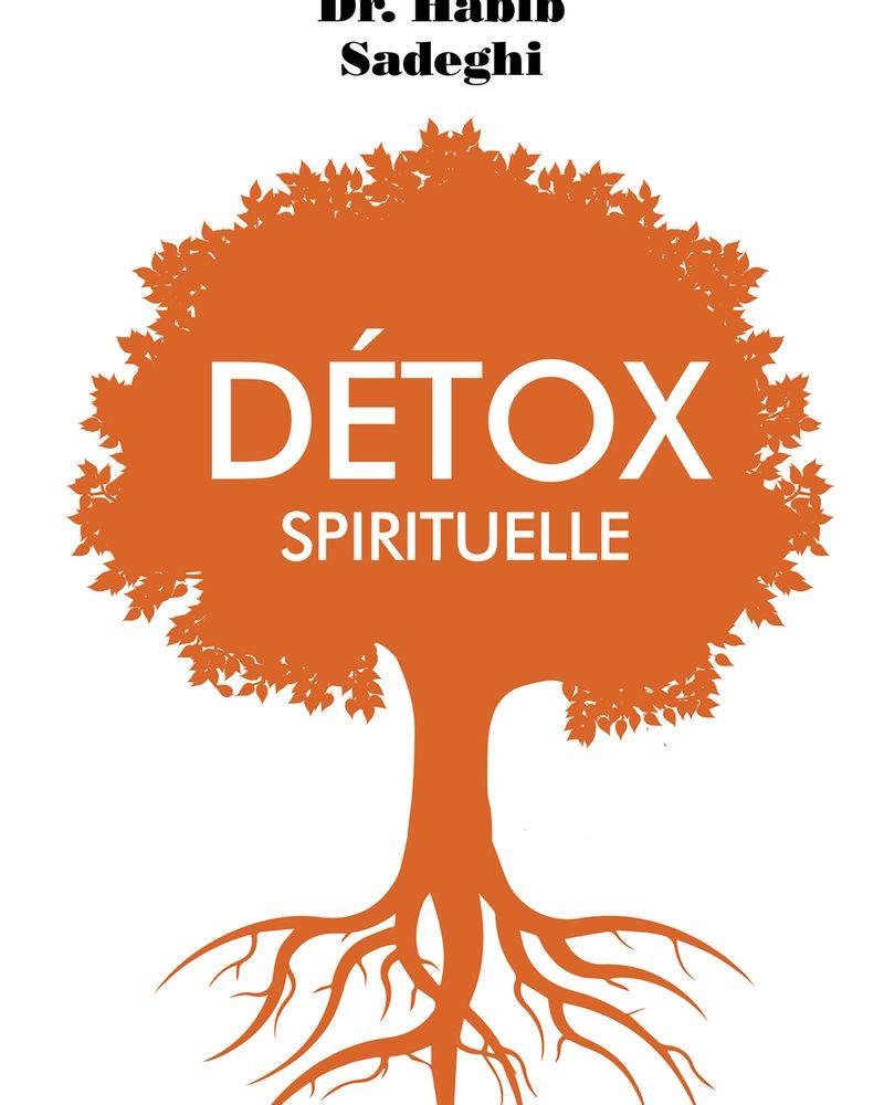 Detox spirituelle Dr Habib