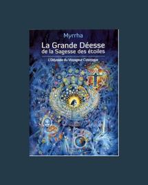 La grande déesse de la sagesse des étoiles Myrrha