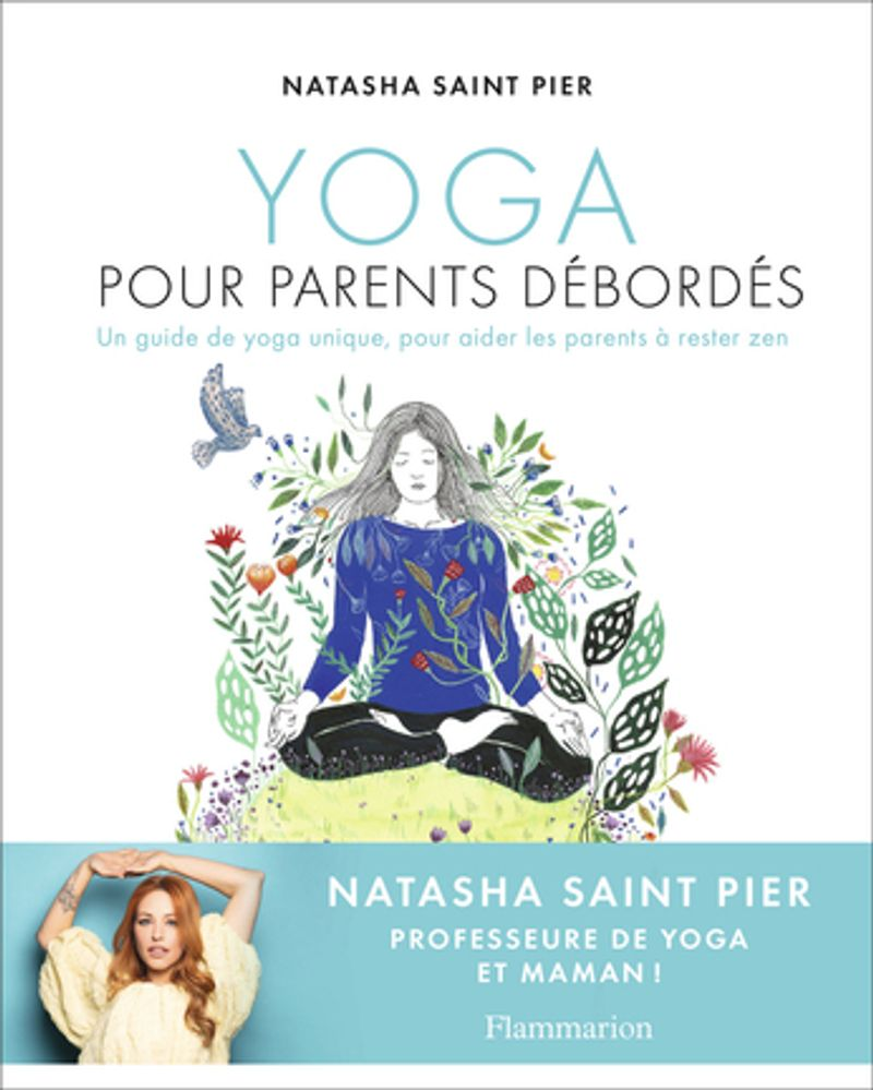 Yoga pour parents débordés - Natasha Saint Pierre
