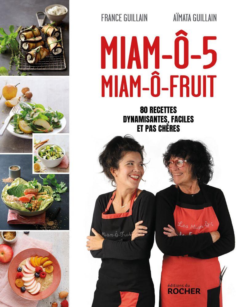 Miam-ô-fruit Editions du rocher