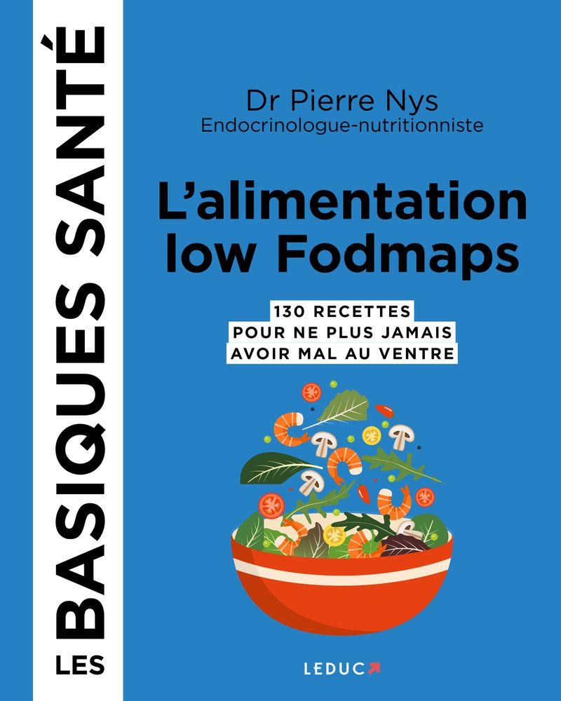 L'alimentation low fodmaps - Les basiques santé, Pierre Nys