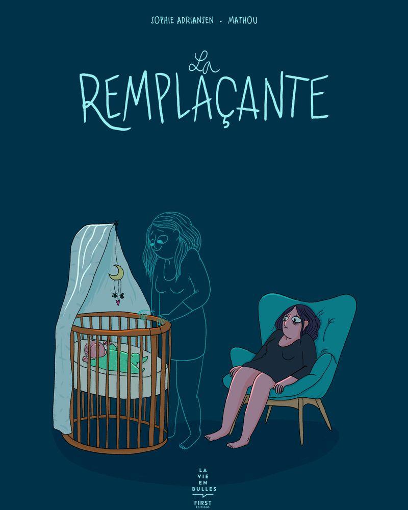 La Remplaçante, Sophie Adriansen, éditions FIRST.