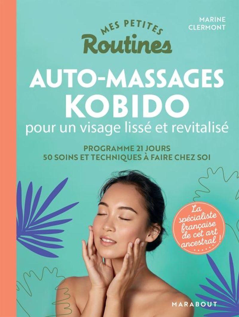 Auto-massages kobido éditions Marabout
