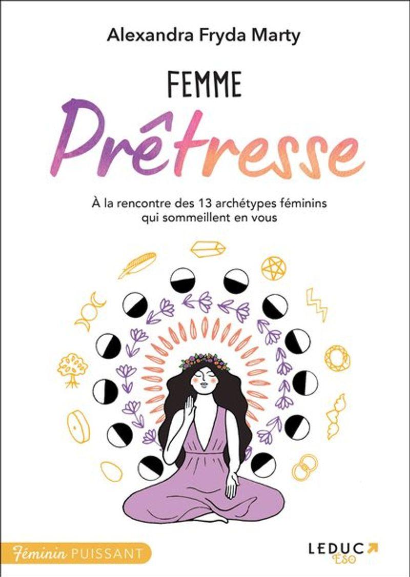 Femme Prêtresse, Alexandra Fryda, Editions Leduc