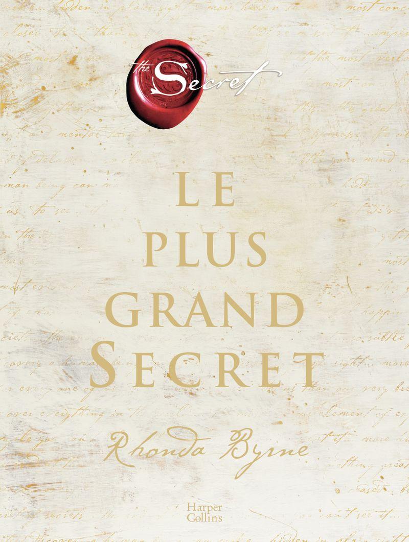 Le plus grand secret, Rhonda Byrne, éditions Harper Collins