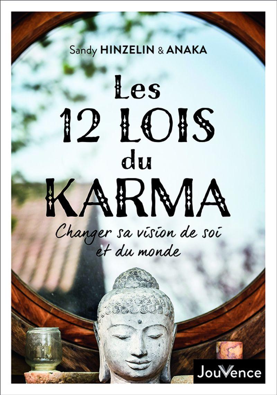 Les 12 lois du karma de Sandy Hinzelin et Anaka, aux éditions Jouvence