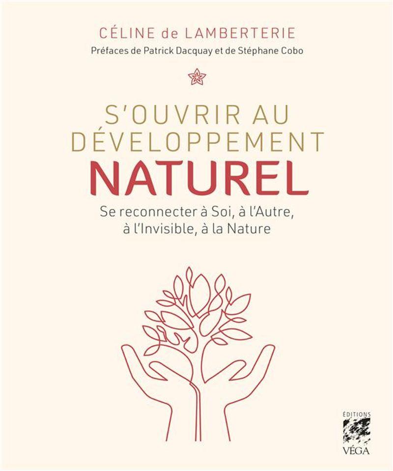 S'ouvrir au développement naturel, Céline de Lamberterie, éditions Vega