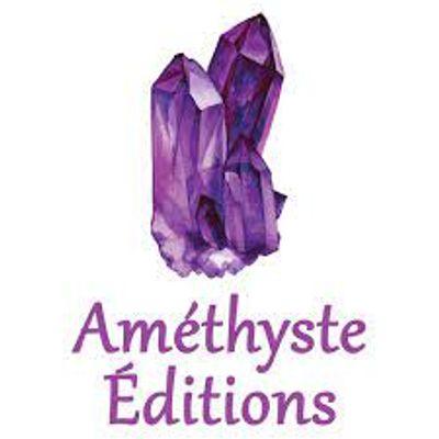 Améthyste Editions