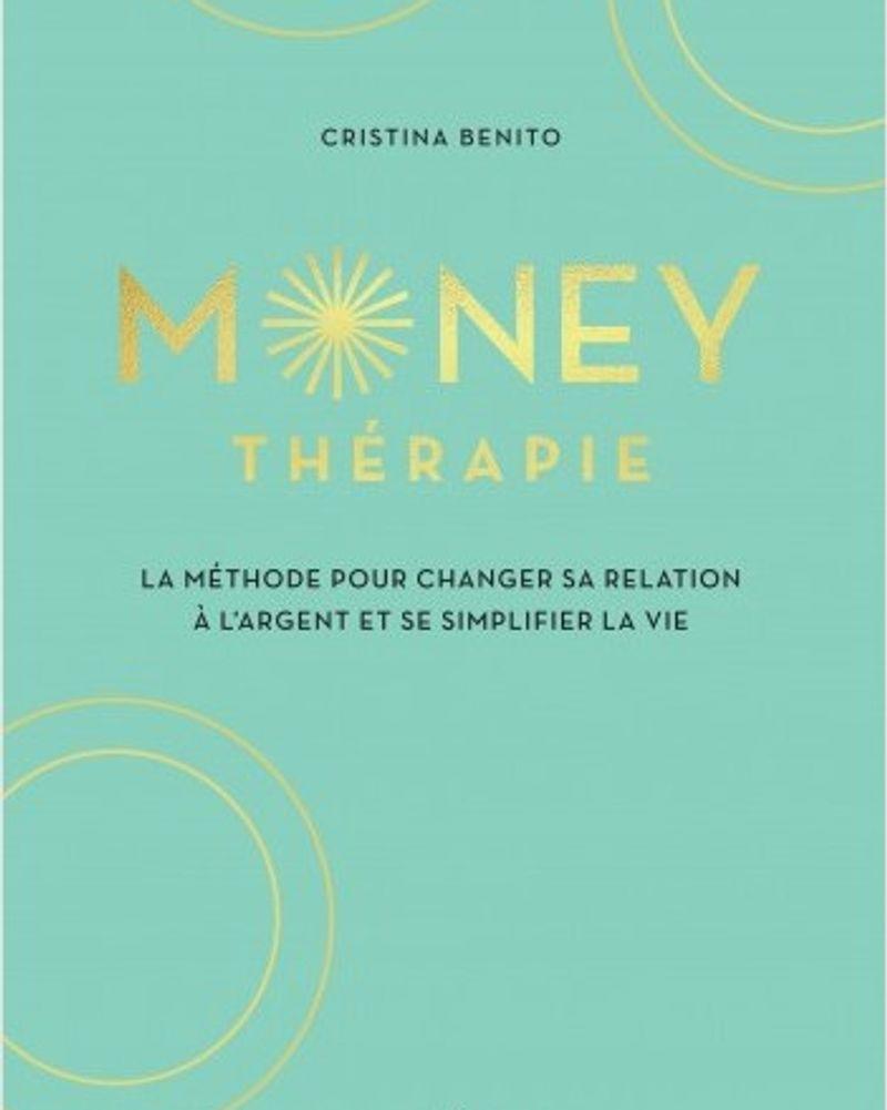Money thérapie de Christina Benito paru aux éditons Solar