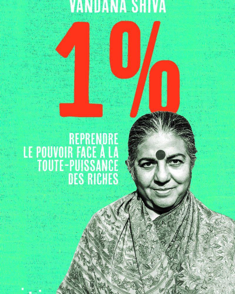 1 %, reprendre le pouvoir face à la toute puissance des riches, Vandana Shiva, Rue de l'échiquier