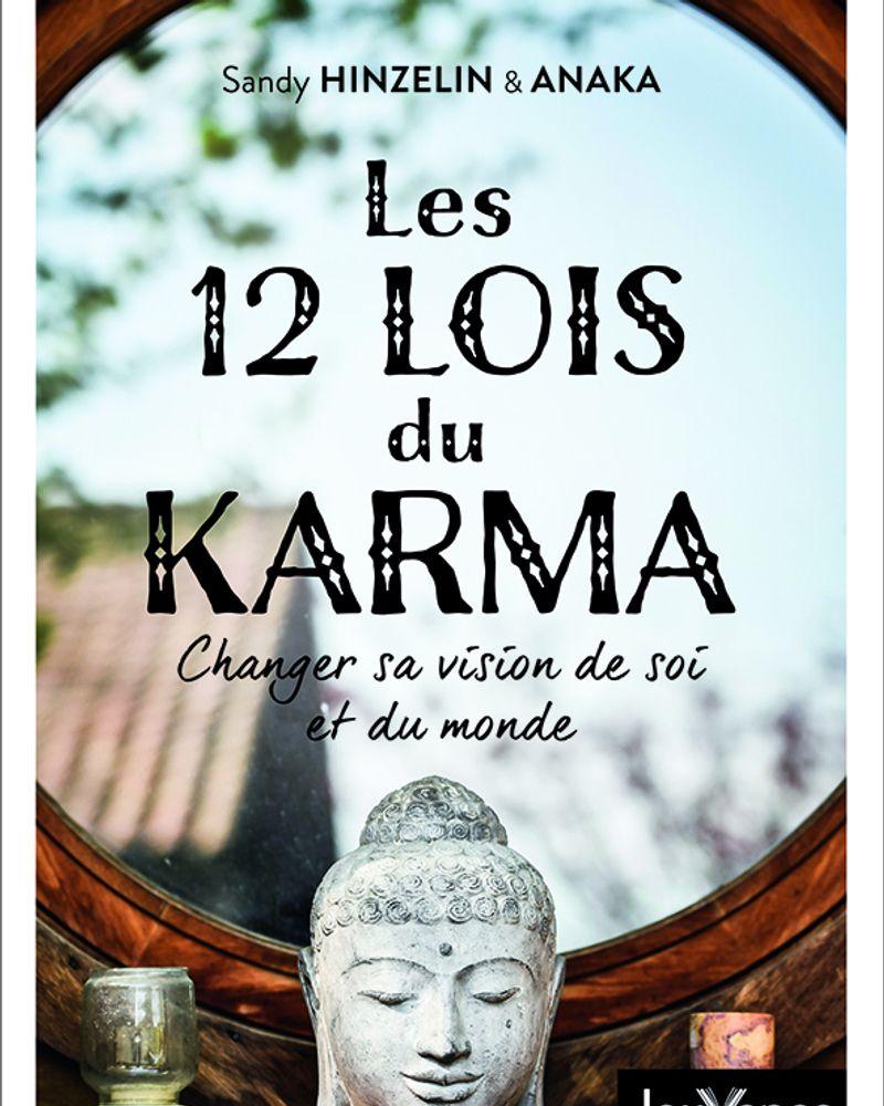 Les 12 lois du karma, Sandy Hinzelin et Anaka, éditions Jouvence