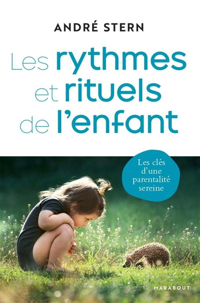 Les rythmes et rituels de l'enfant, aux éditions Marabout