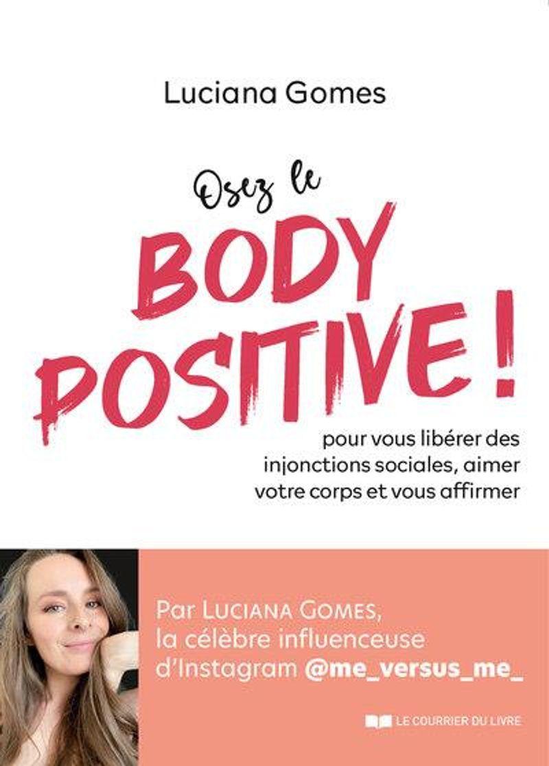 Osez le Body Positive, Luciana Gomes, paru aux éditions Le Courrier du Livre