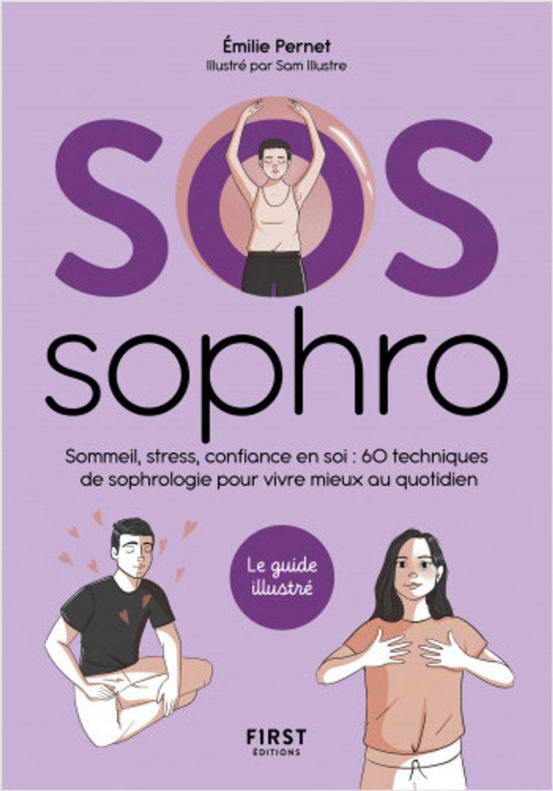 OS Sophro- Sommeil, stress, confiance en soi de Émilie Pernet paru aux éditions First