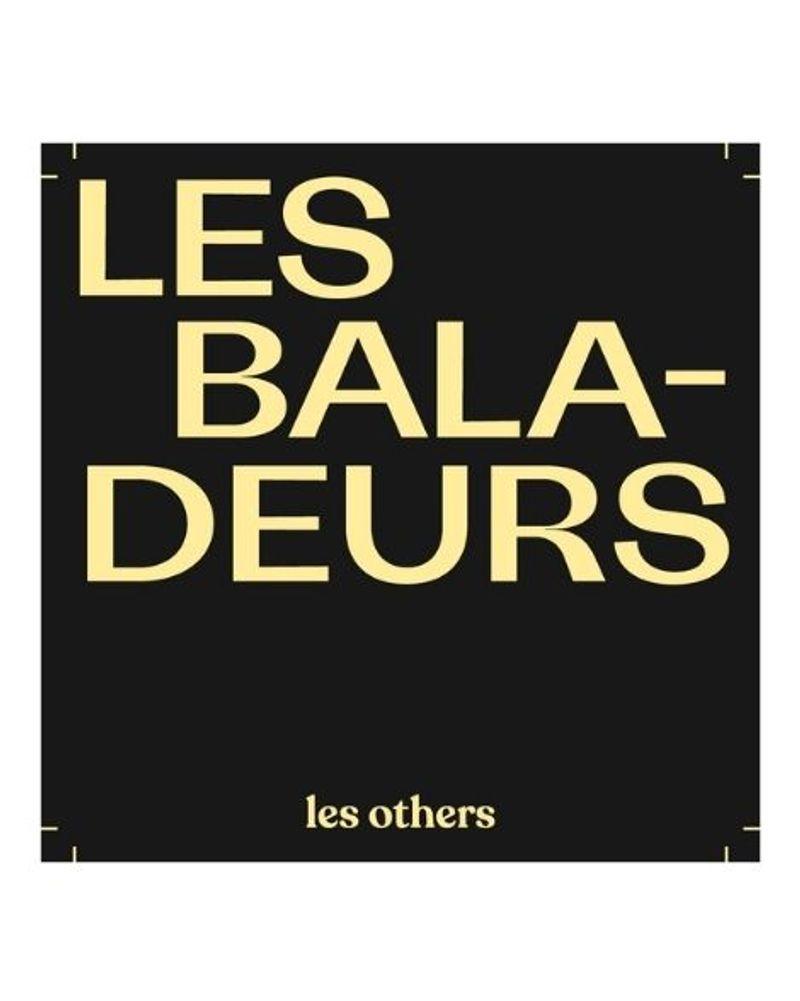 Les baladeurs par Les Others