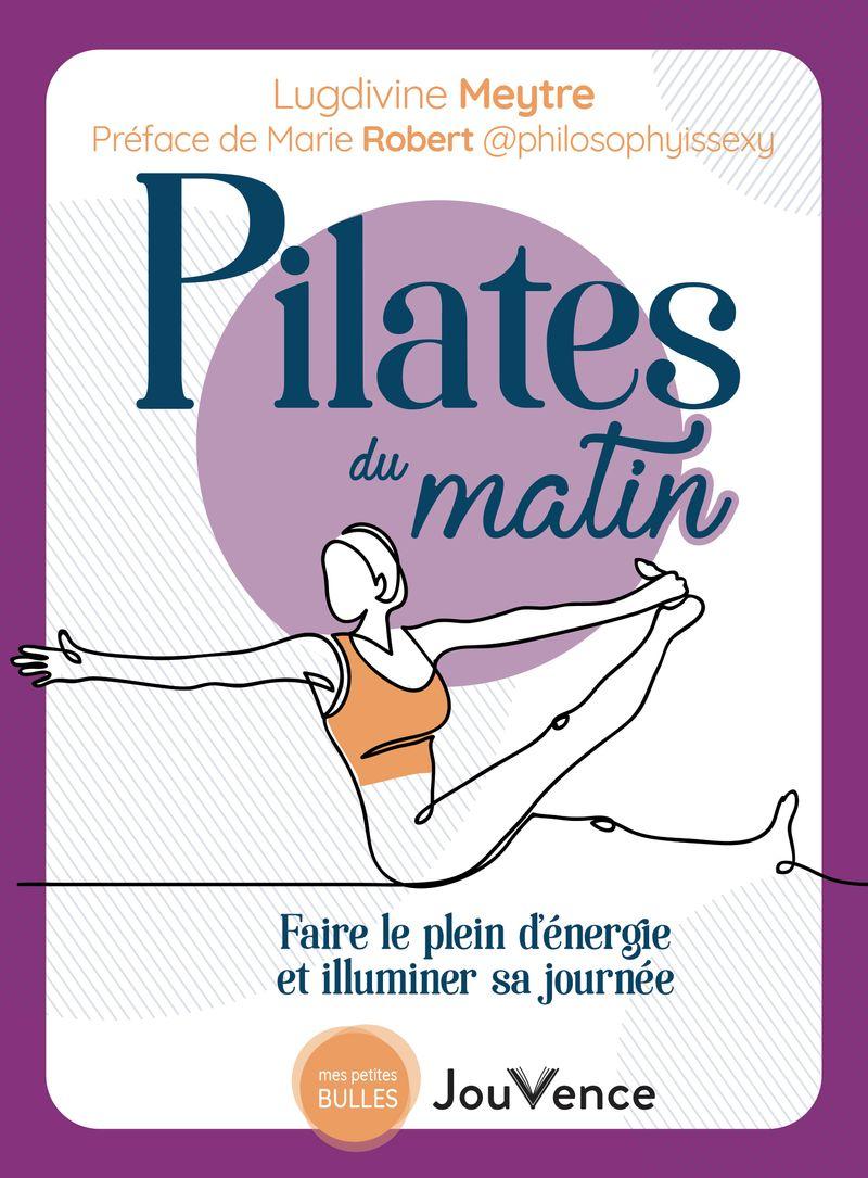 Pilates du matin, Lugdivine Meytre, éditions Jouvence