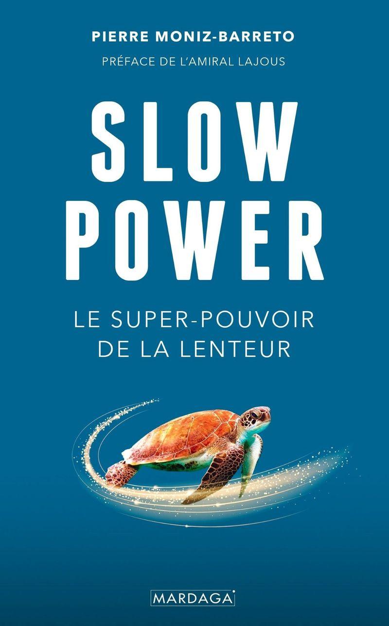 Slow Power, Pierre Moniz-Barreto, éditions Mardaga