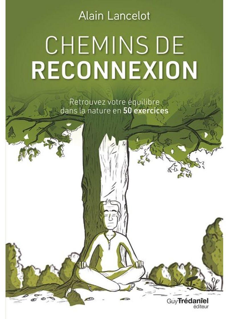 Chemins de reconnexion, Alain Lancelot, Guy Trédaniel