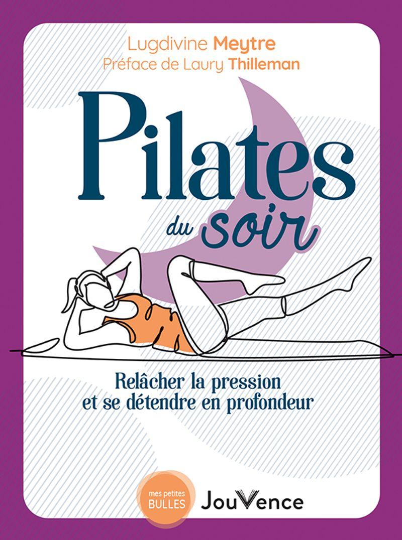 Pilates du soir, Lugdivine Meytre, éditions Jouvence