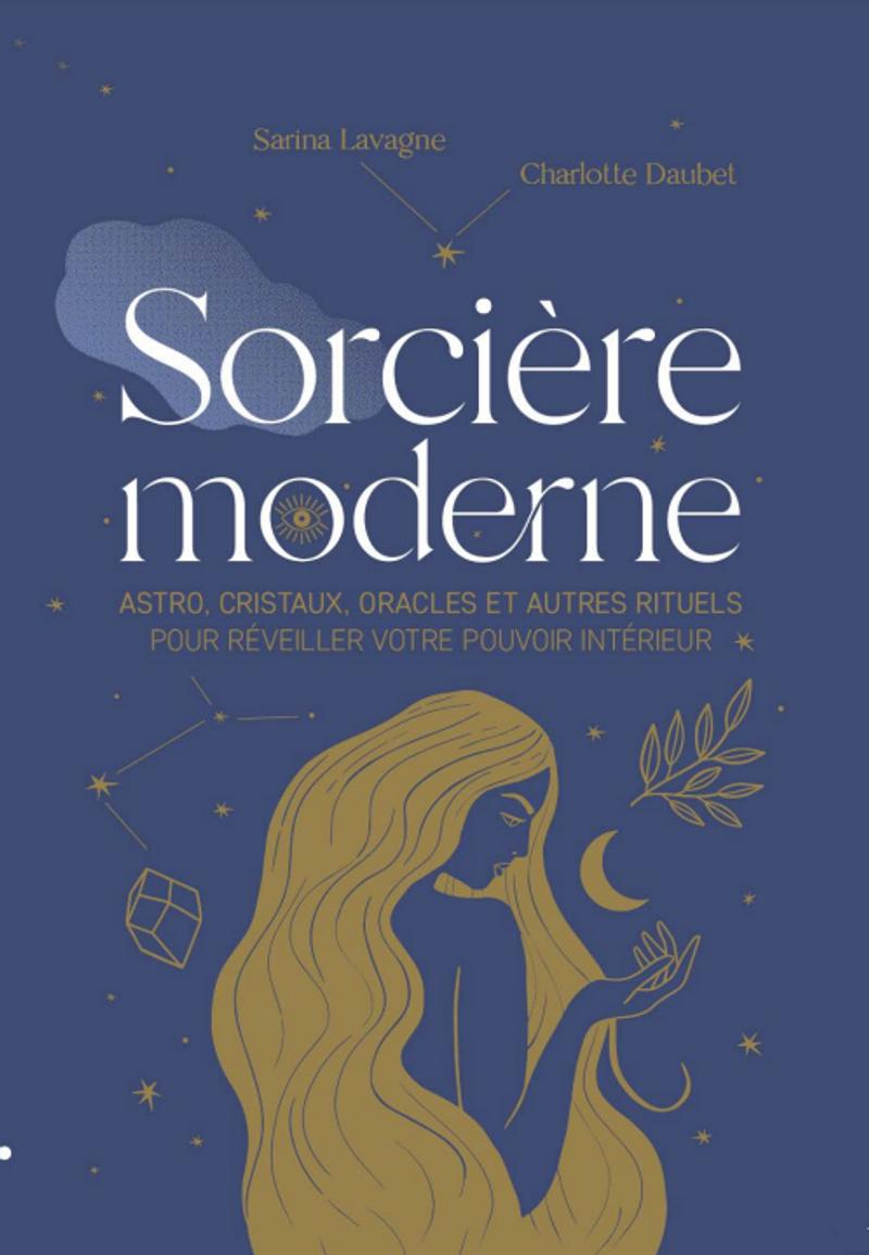 Sorcière moderne, Charlotte Daubet et Sarina Lavagne