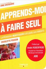 La pédagogie Montessori expliquée aux parents