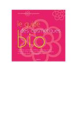 Le Guide des cosmétiques bio vient de paraître