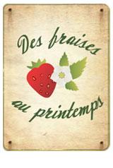 Des fraises au printemps